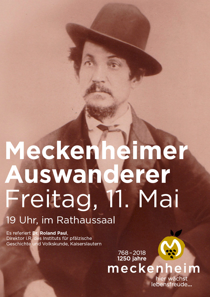 Meckenheimer Auswanderer - Veranstaltung am 11. Mai 18 in Rathaussaal